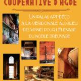EXPOSITION                           «LA CAVE COOPÉRATIVE, DE SA CRÉATION À NOS JOURS»